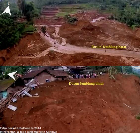 Gambar 5. Panorama eks Dusun Jemblung sebelah barat yang telah lumat oleh timbunan tanah dan juga tergerus (atas) dan Dusun Jemblung sebelah timur dengan latar depan tebing tempat sebagian massa tanah dalam luncuran tanah sisi timur menubruk untuk kemudian berbelok arah (bawah). Sumber: KataDesa, 2014 dengan teks oleh Sudibyo, 2014.
